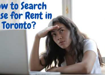 How to Search House for Rent in Toronto? 5 Easy Steps